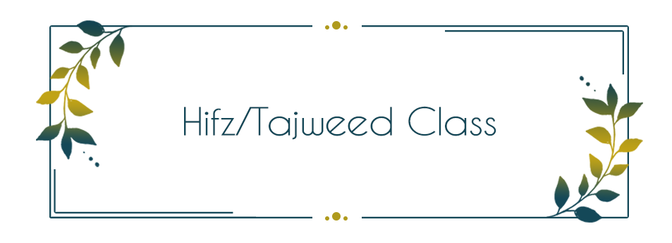 Hifz/Tajweed Class