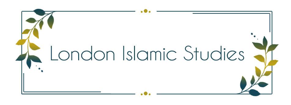 London Islamic Studies
